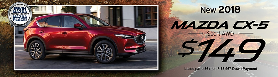 New 2018 Mazda CX 5 Special Offer | Irwin Mazda | NJ Mazda Dealer