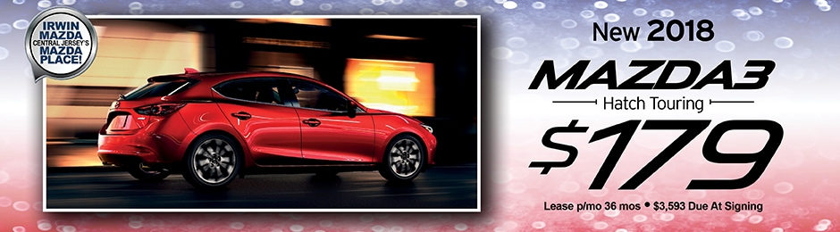 New 2018 Mazda3 Hatch Touring Special Offer | Irwin Mazda | NJ Mazda Dealer