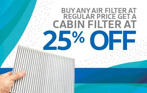 Buy full price air filter get cabin filter 25% off