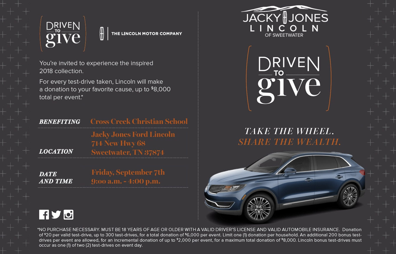 ... in Sweetwater, TN on September 7th, 2018 from 9:00 a.m. to 4:00 p.m. to test drive a new Lincoln and help us support our chosen local organization, ...