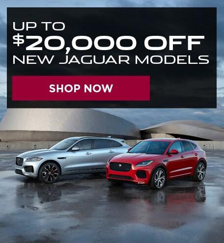 Up to $20,000 off Select New Jaguar Models