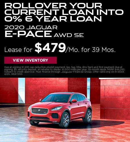 Rollover your current loan into 0% 6 Year Loan 2020 Jaguar E-Pace AWD SE