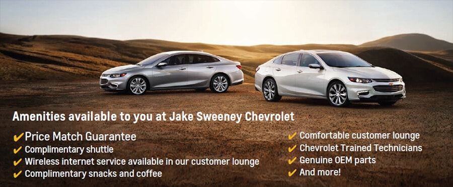 Amenities available to you at Jake Sweeney Chevrolet: Price Match Guarantee, Complimentary shuttle, Wireless internet service available in our customer lounge, complimentary snacks and coffee, comfortable customer lounge, Chevrolet trained technicians, Genuine OEM parts, and more!