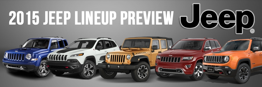 Jeff Wyler Dodge >> 2015 Jeep Lineup Preview | Jeff Wyler Chrysler Jeep Dodge Ram of Springfield