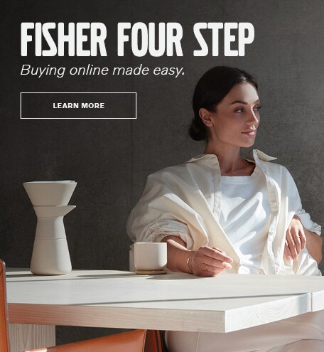 Fisher Four Step - Buying online made easy.