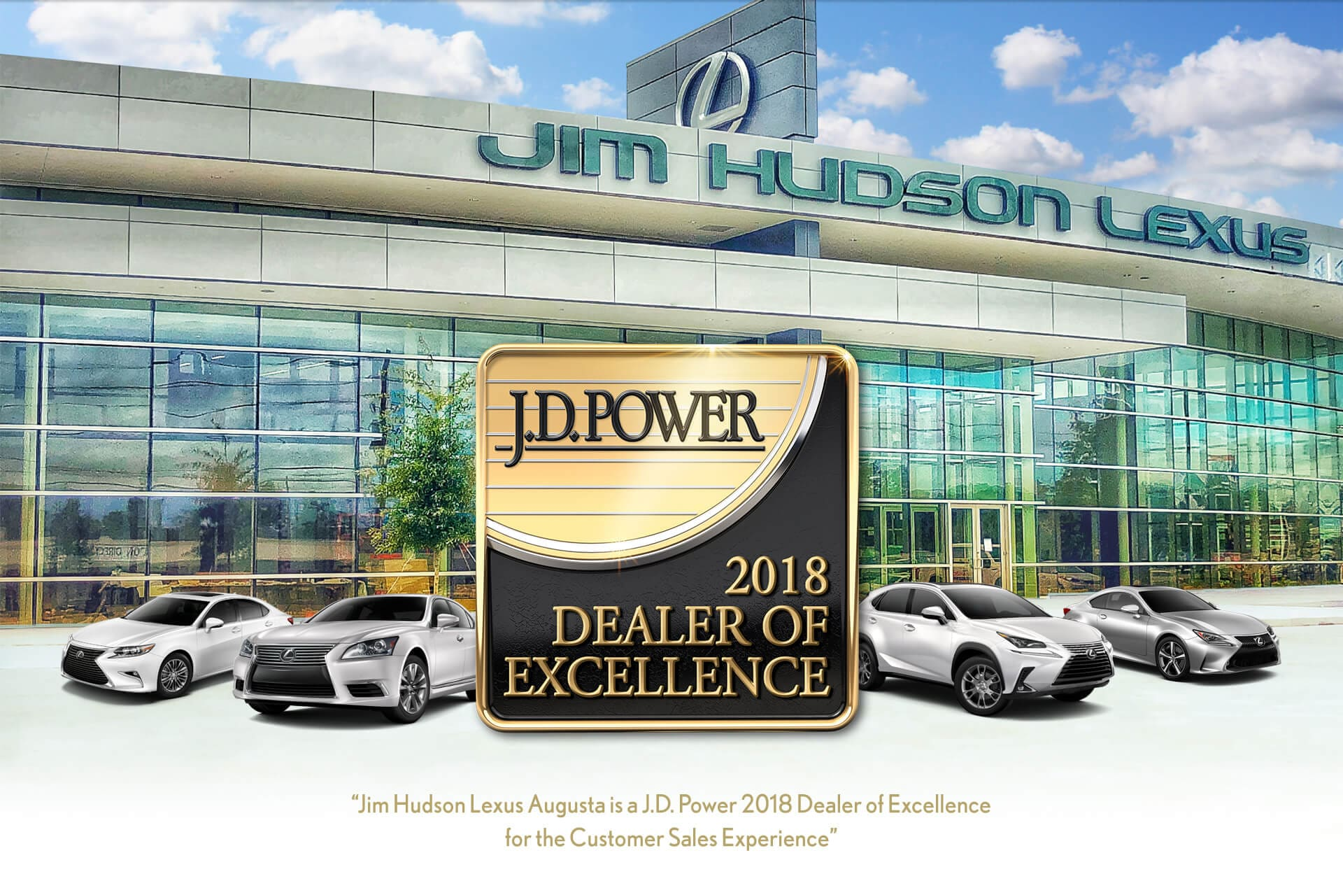 Jim Hudson Lexus >> Jd Power 2018 Dealer Of Excellence Jim Hudson Lexus Augusta