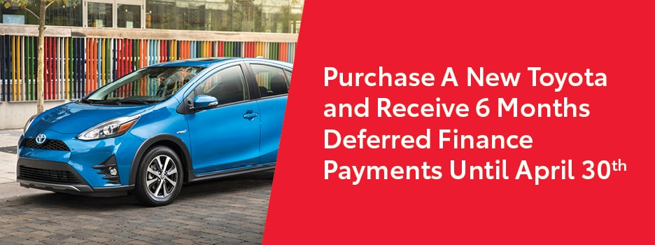 Purchase a new Toyota and receive 6 months of finance payment deferrals.