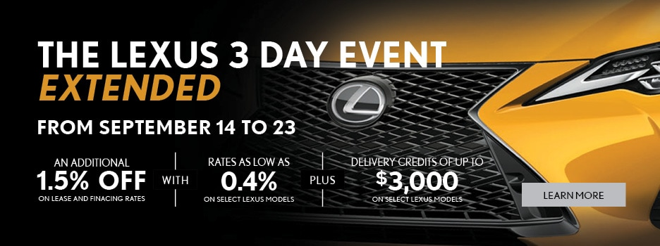 By Appointment Only: Lexus 3 Day Event - Extended
