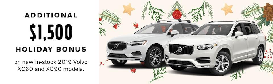 Additonal $1,500 Holiday Bonus On 2019 XC60 and XC90 Models.
