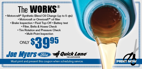 Joe Myers Ford Oil Change Coupon The Works Special