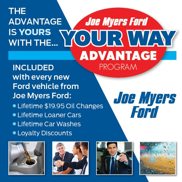 Joe Myers Ford Your Way Advantage Program