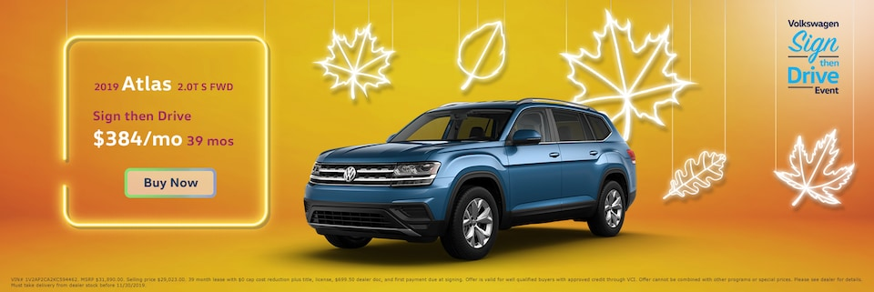 Lease: $409 per month for 39 months. $0 due at signing for select 2019 Volkswagen Atlas 2.0T S