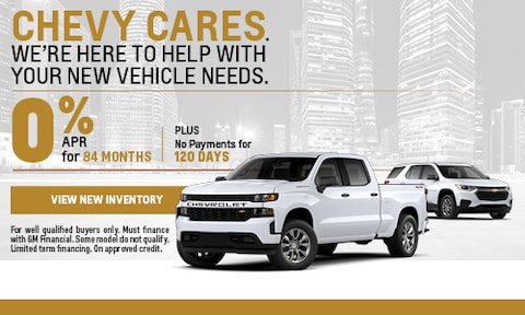 CHEVY CARES. WE'RE HERE TO HELP WITH YOUR NEW VEHICLE NEEDS.