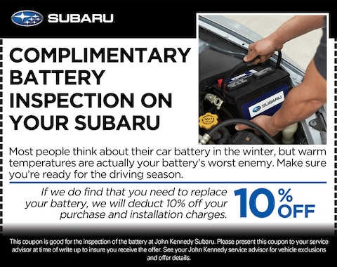 COMPLIMENTARY BATTERY INSPECTION ON YOUR SUBARU