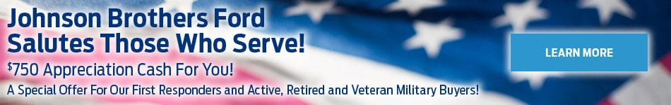 Johnson Brothers Ford Salutes Those Who Serve