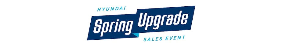 Hyundai Spring Upgrade Sales Event