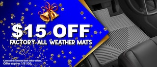 $15 OFF FACTORY ALL WEATHER MATS