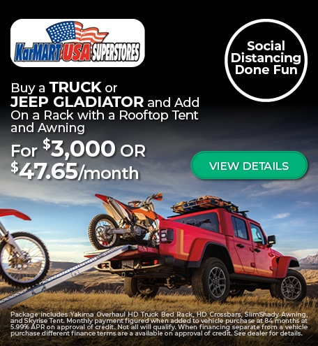 Buy a Truck or Jeep Gladiator and Add On: