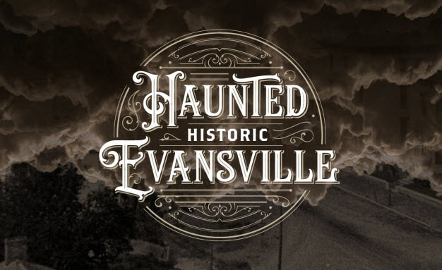 Haunted Historic Evansville Tours