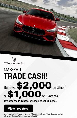 Maserati Trade Cash!