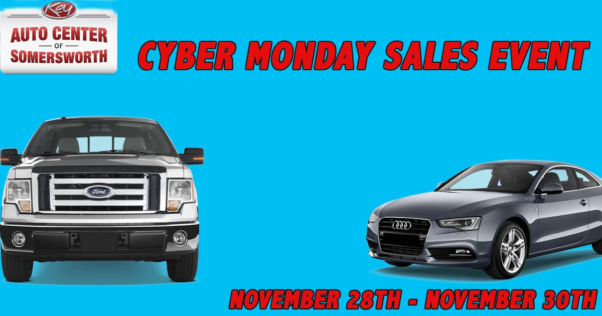 Cyber Monday Deals Key Auto Center Of Somersworth