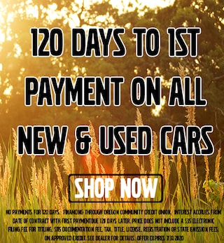 120 Days to 1st Payment on All New & Used Cars