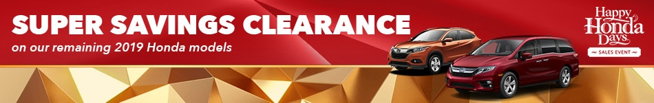 Super Savings Clearance on Our Remaining 2019 Honda Models