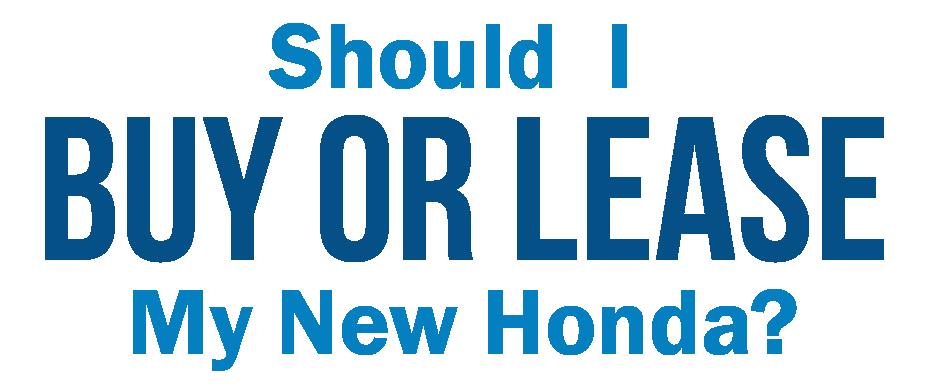 Buy New Honda Vs Lease New Honda From Klein Honda Dealership Klein