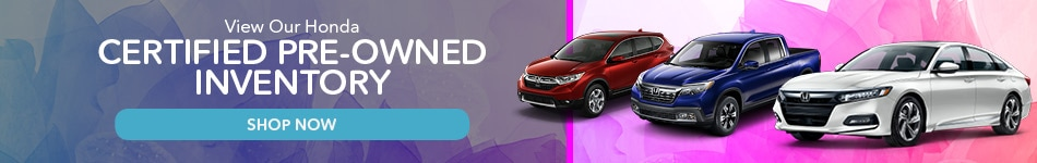 View Our Honda Certified Pre-Owned Inventory