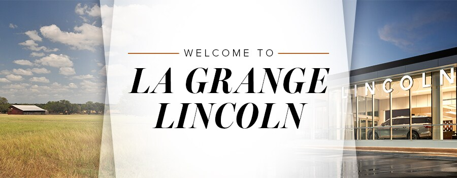 Welcome To La Grange Lincoln In La Grange, TX