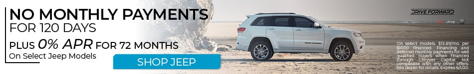 New Jeep | No Monthly Payments for 120 Days and 0% APR for 72 Months