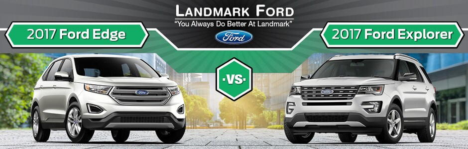 Ford Edge Vs  Ford Explorer In Springfield Il