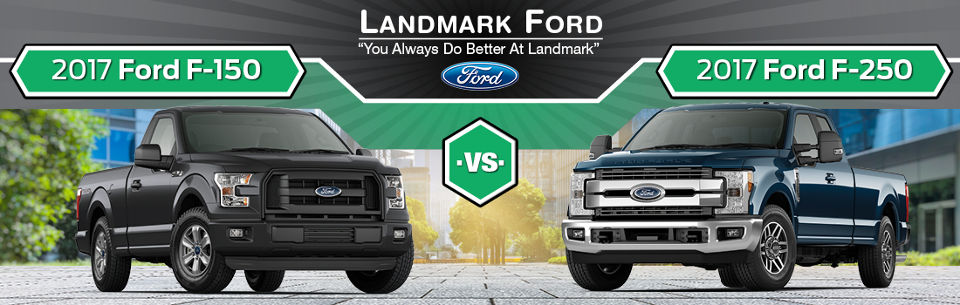 2017 Ford F 150 Vs F 250 In Springfield Il