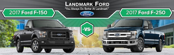 F150 Vs F250 >> 2017 Ford F 150 Vs F 250 In Springfield Il