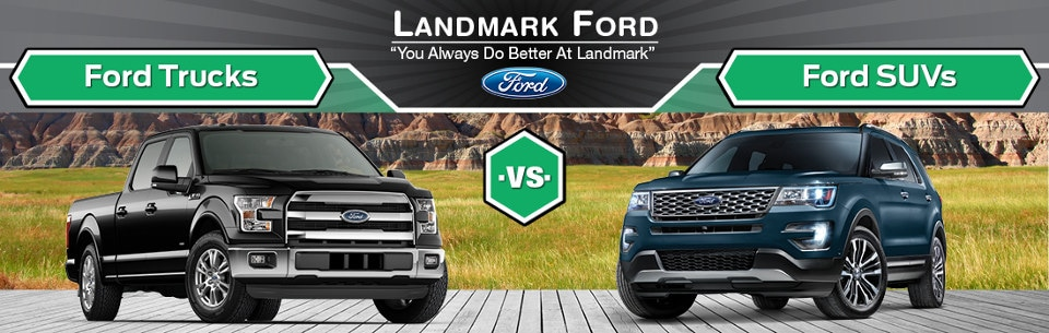 Ford Trucks vs. Ford SUVs comparison