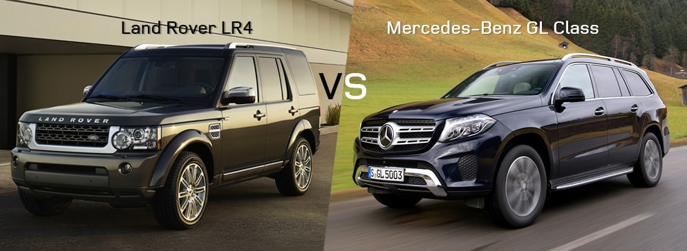 Land Rover LR4 VS Mercedes-Benz GL Class