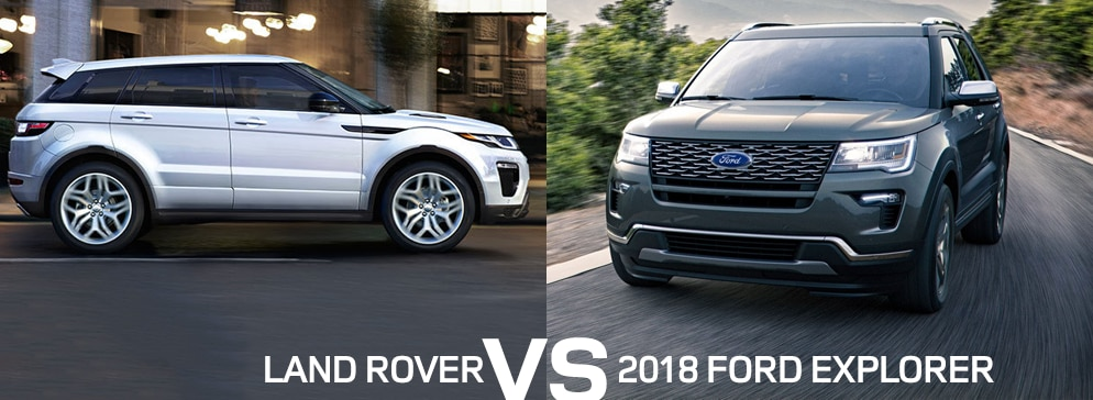 land rover vs ford explorer comparison land rover. Black Bedroom Furniture Sets. Home Design Ideas