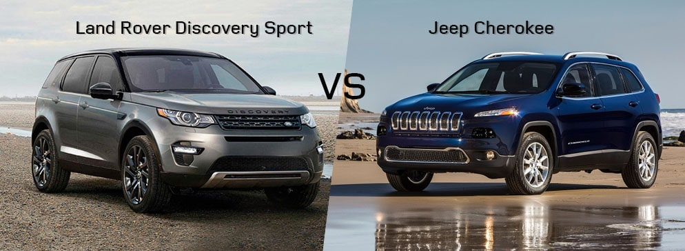 Land Rover Discovery Sport VS Jeep Cherokee SUV
