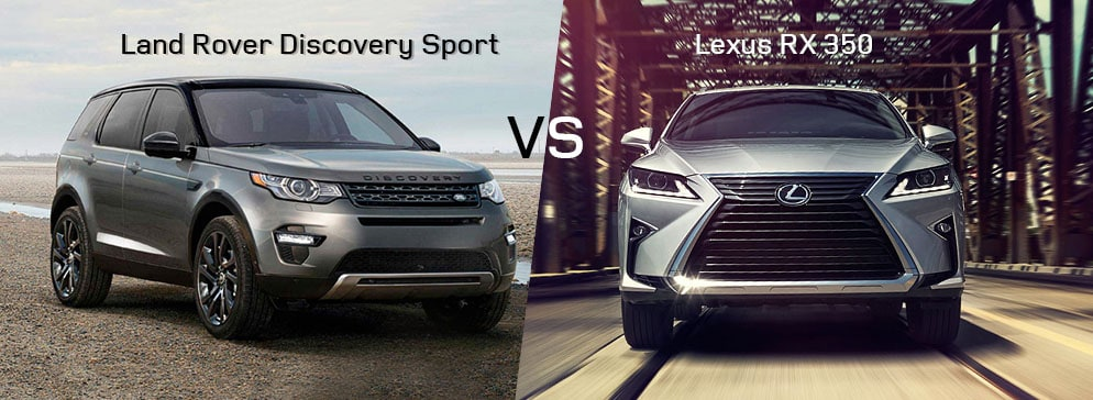 Land Rover Discovery Sport VS Lexus RX 350