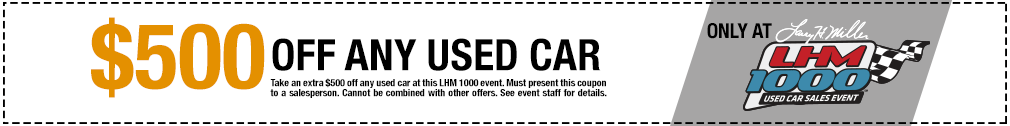LHM1000 $500 coupon Used Car Event