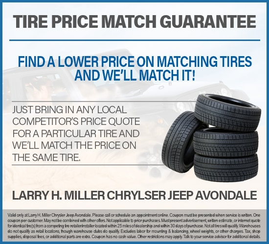 Tire Price Match Guarantee at Larry H. Miller Chrysler Jeep Avondale