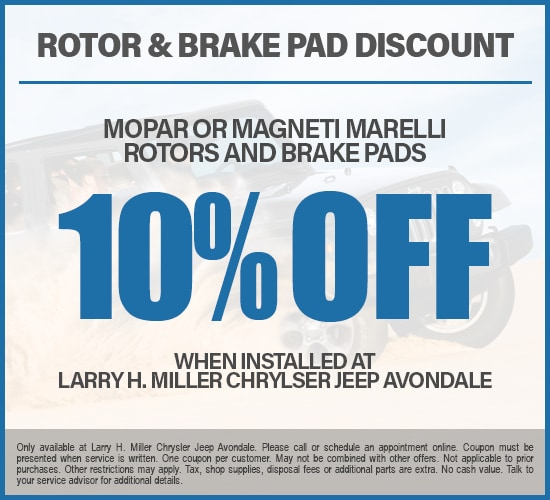 10% Off Mopar Or Magnetti Marelli Rotors And Brake Pads at Larry H. Miller Chrysler Jeep Avondale