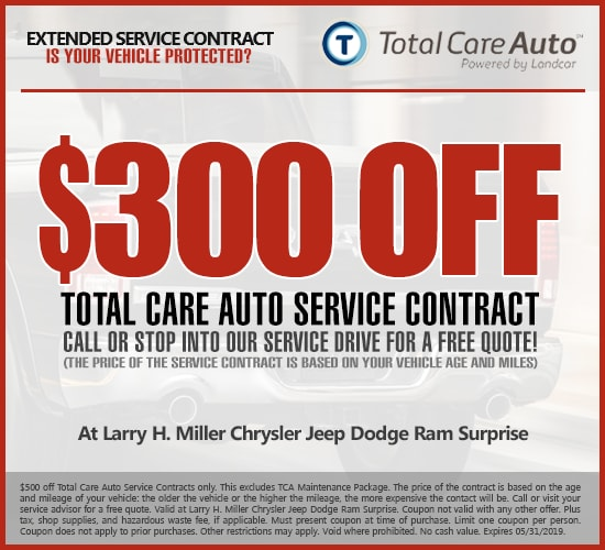 $300 Off Total Care Auto Extended Service Contract at Larry H.  Miller Chrysler Jeep Dodge Ram Surprise
