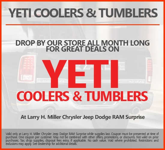 Great Deals On Yeti Coolers & Tumblers at Larry H. Miller Chrysler Jeep Dodge Ram Surprise
