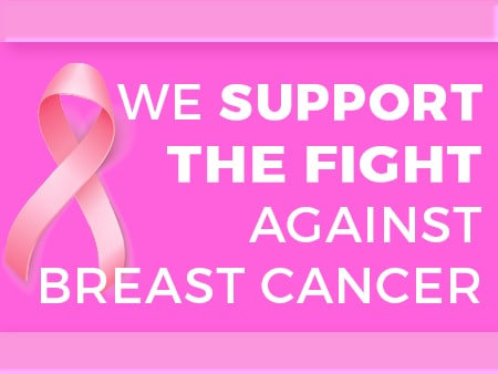 We Support The Fight Against Breast Cancer