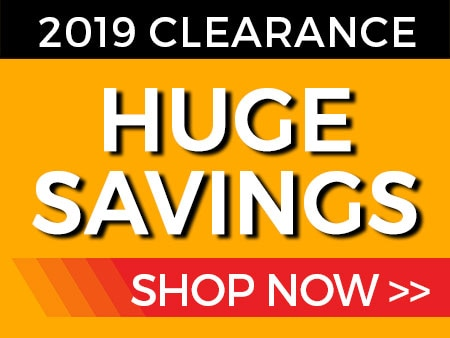 Huge Savings on 2019 Clearance