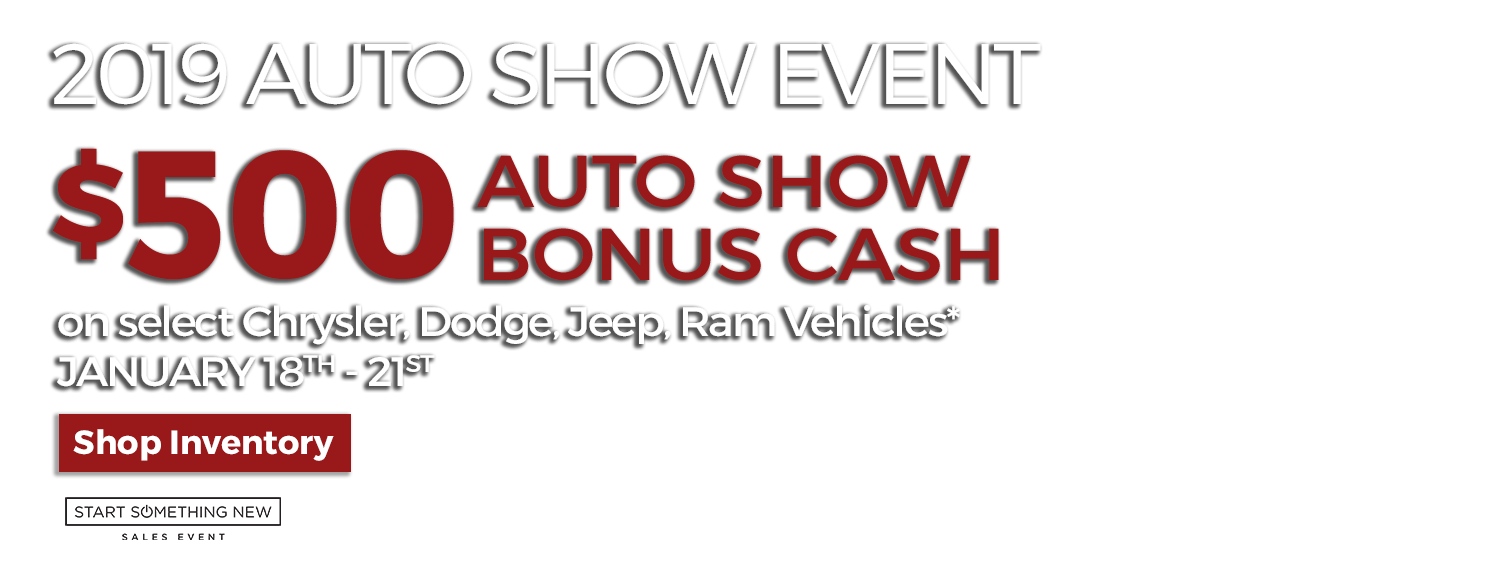 $500 Auto Show Bonus Cash on select vehicles from LHM Chrysler Jeep Dodge Ram Sandy