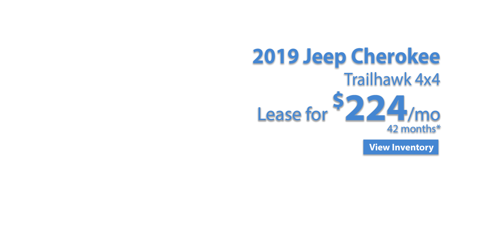 Lease a 2019 Jeep Cherokee Trailhawk 4X4 for $224/mo for 42 months at Larry H. Miller Colorado Chrysler Jeep