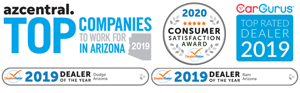 Awards include AZ Central 2019 Top Companies to Work for in Arizona, 2020 Dealer Rater Consumer Satisfaction Award, 2019 Dealer Rater Dealer of the Year award for Dodge and Ram, and Car Gurus Top Rated Dealer, 2019.