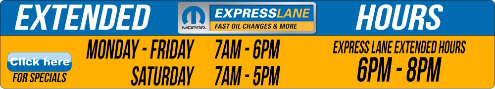 Avondle Dodge Ram Express Lane Extended Hours Monday-Friday 7am - 8pm